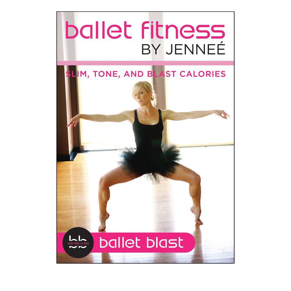 Ballet Fitness by Jennee: Ballet Blast; Slim, Tone, and ...