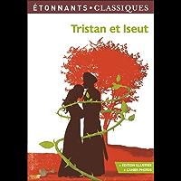 Tristan et Iseut (GF Etonnants classiques)