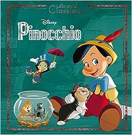 Pinocchio Les Grands Classiques L Histoire Du Film