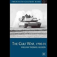 The Gulf War, 1990-91 (Twentieth Century Wars)