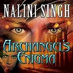 Archangel's Enigma: Guild Hunter Series #8 | Nalini Singh