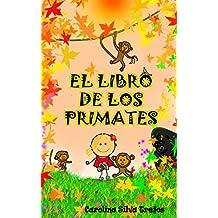 EL LIBRO DE LOS PRIMATES: (Ilustrado) (Spanish Edition)