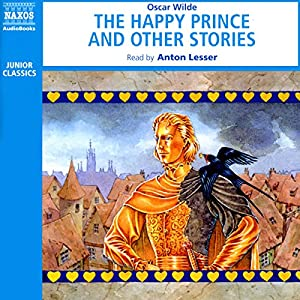 The Happy Prince and Other Stories (Unabridged Selections) Hörbuch
