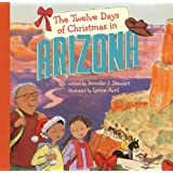 The Twelve Days of Christmas in Arizona (The Twelve Days of Christmas in America)