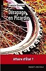 Dérapage en Picardie par Essique