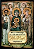 Early Christian and Byzantine Art, Hutter, Irmgard, 0876637527
