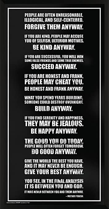 Culturenik Mother Teresa Anyway Inspirational Motivational Quote Print Framed 12x24 Poster TTL027-F