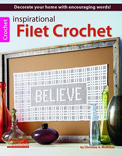 Crochet Filet Pattern - Inspirational Filet Crochet (6537)