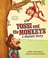 Yossi and the Monkeys: A Shavuot Story