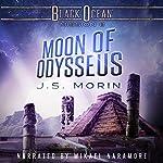 Moon of Odysseus: Black Ocean, Mission 8   J. S. Morin