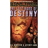 The Left Hand of Destiny, Book 1 (Star Trek: Deep Space Nine)