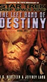Left Hand of Destiny: Bk.1