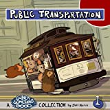 Public Transportation, Jeff Mumm, 1463734565