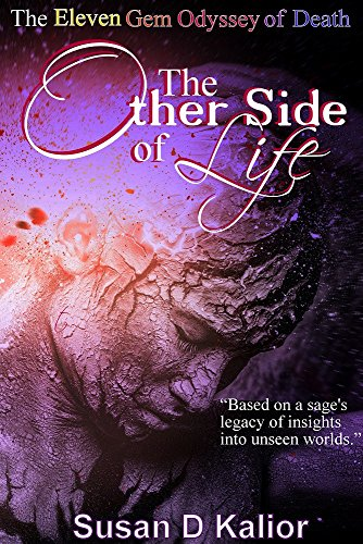 Workshop Gems (The Other Side of Life: The Eleven Gem Odyssey of Death (Angels, Spirits, Ghosts, Death, Time Travel, Parallel Worlds, Personal Growth and Transformation) (Other Side Series Book 2))