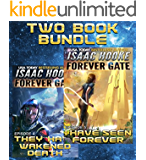The Forever Gate Series: Books 4-5