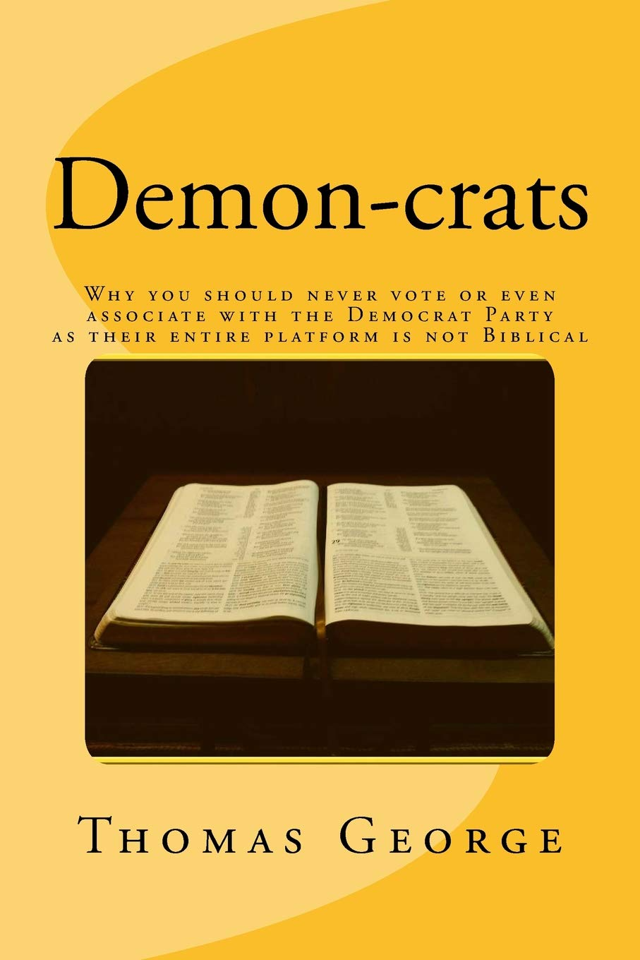 Demon-crats Why you should never vote or even associate with