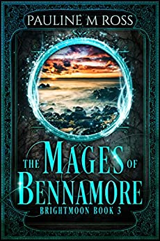 The Mages of Bennamore (Brightmoon Book 3) by [Ross, Pauline M.]