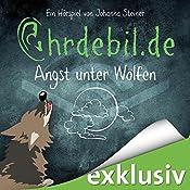 Angst unter Wölfen (Ohrdebil.de 2.5) | Johanna Steiner