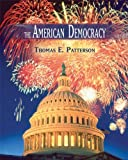 The American Democracy, Patterson, Thomas E., 0073103497