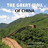 Great Wall of China Calendar 2018: 16 Month Calendar