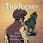The Jockey | Jerry Bader