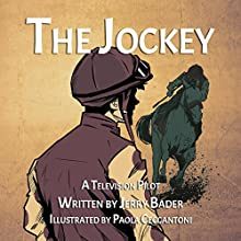 The Jockey Audiobook by Jerry Bader Narrated by Shane Morris