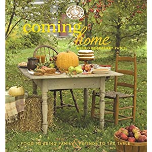 Coming Home with Gooseberry Patch Cookbook (Everyday Cookbook Collection)