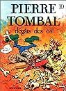 Pierre Tombal, tome 10 : Dégâts des os par Marc Hardy