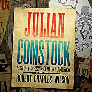 Julian Comstock Hörbuch