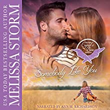 Somebody Like You: Cupid's Bow: The Third Generation, Book 1 Audiobook by Melissa Storm Narrated by Ann Richardson