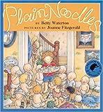Plain Noodles, Betty Waterton, 0888991320