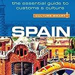Spain - Culture Smart! | Belen Aguado Viguer,Marian Meaney