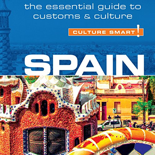 Spain - Culture Smart! Audiobook [Free Download by Trial] thumbnail