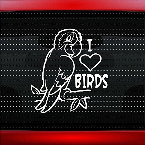 - I Love Birds Heart Car Sticker Truck Window Vinyl Decal COLOR: WHITE