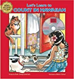 img - for Let's Learn to Count in Hawaiian (includes musical mini CD) (English and Hawaiian Edition) book / textbook / text book