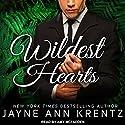 Wildest Hearts Hörbuch von Jayne Ann Krentz Gesprochen von: Amy McFadden