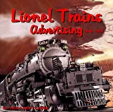 Lionel Trains Advertising 1960 - 1976, Harry Ilaria, 1928618863
