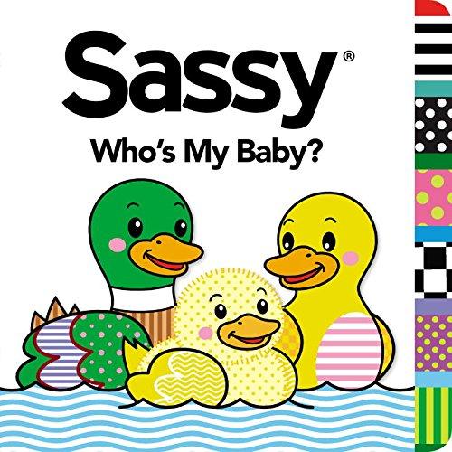 (Who's My Baby? (Sassy))