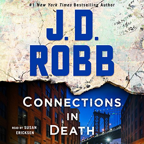 Connections in Death: An Eve Dallas Novel: In Death, Book 48
