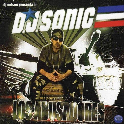 DJ Sonic - Los Abusadores [Exp...