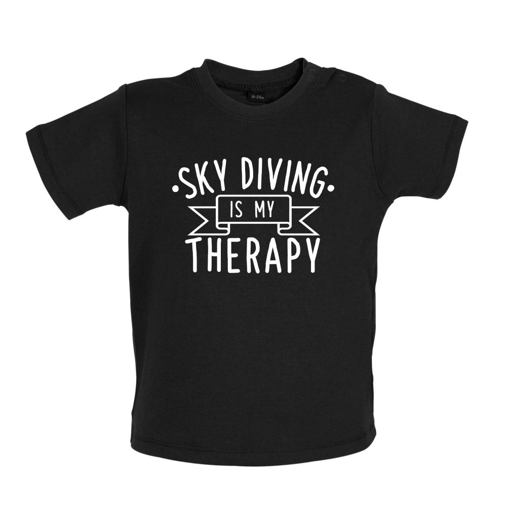 Ages 3-24 Months Baby//Toddler T-Shirt 8 Colours Dressdown Skydiving is My Therapy