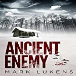 Ancient Enemy | Mark Lukens