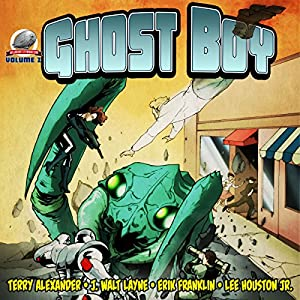 Ghost Boy, Volume Two Audiobook