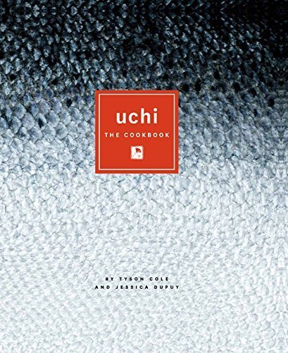 Uchi: The Cookbook by Tyson Cole (2011-02-01)