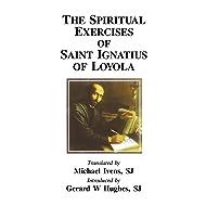 The Spiritual Exercises of Saint Ignatius of Loyola (Inigo Texts)