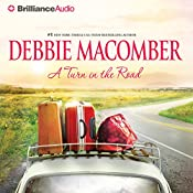 A Turn in the Road: A Blossom Street Book, #7 | Debbie Macomber