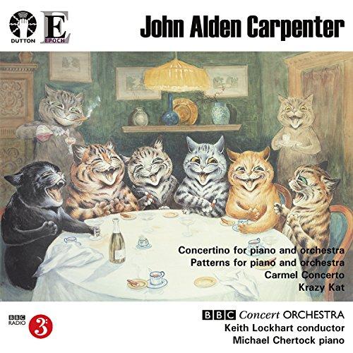 Carpenter: Concertino, Patterns, Carmel Concerto, Krazy Kat (Pattern Alden)