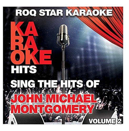 John Karaoke - Karaoke - John Michael Montgomery, Vol. 2