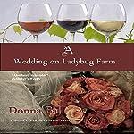 A Wedding on Ladybug Farm, Book 6 | Donna Ball