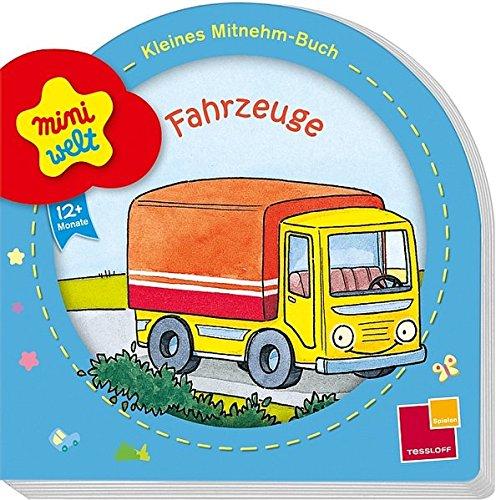 Mitnehm-Buch Fahrzeuge (Babybuch ab 12 Monate)